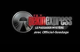 "Officiel Sondage "" grande finale de PEKIN EXPRESS 2012 """