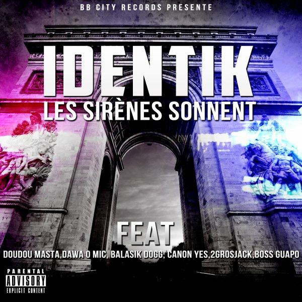 LES SIRENES SONNENT / IDENTIK - J'FAIS MON TAFF (2013)