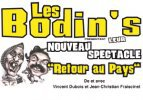 Attention nouveau spectacle des bodin's