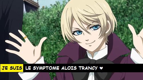 JE SUIS LE SYMPTOME ALOIS TRANCY ♥
