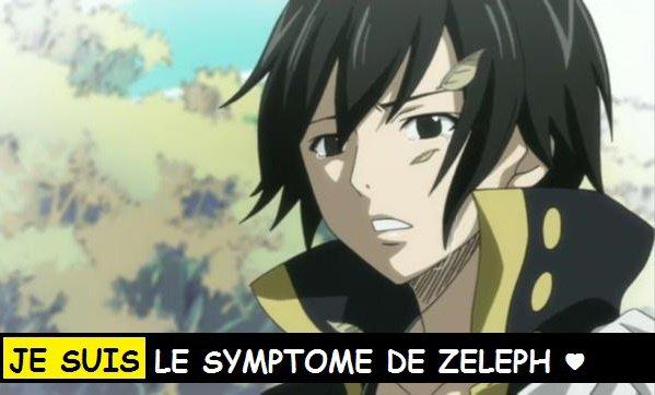 JE SUIS LE SYMPTOME DE ZELEPH ♥