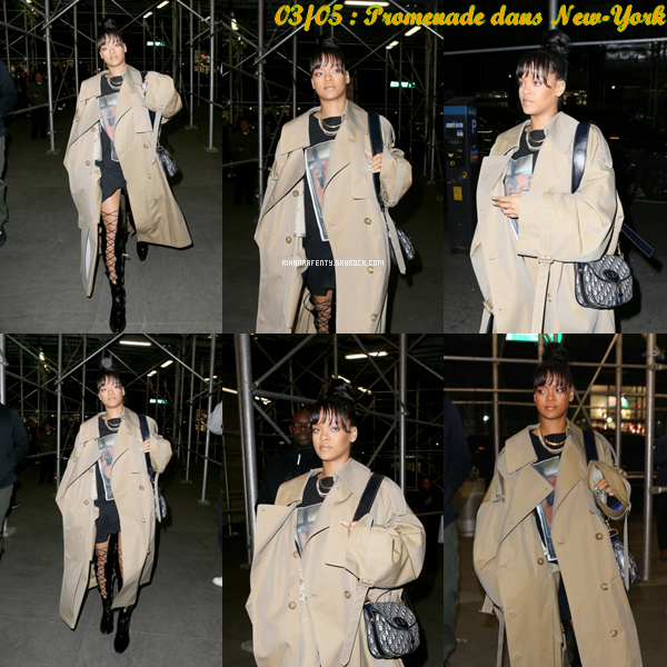 - 03/05/17 : Rihanna se promenant à New-York. -