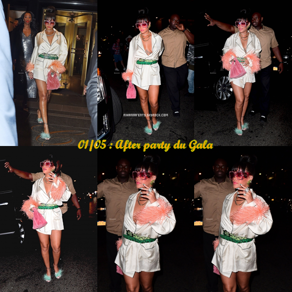 -  01/05/17 : Rihanna se promenant à New-York, assistant au MET Gala puis à son After toujours à New-York. -