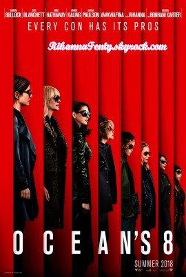 - • Découvre l'affiche du film Ocean's 8, film dans lequel Rihanna joue ! -