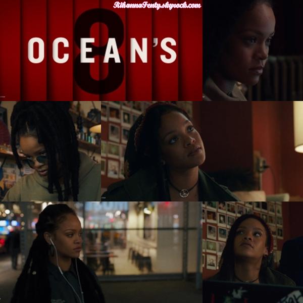 - • Découvre quelques images du film Ocean's 8, film dans lequel Rihanna joue ! -