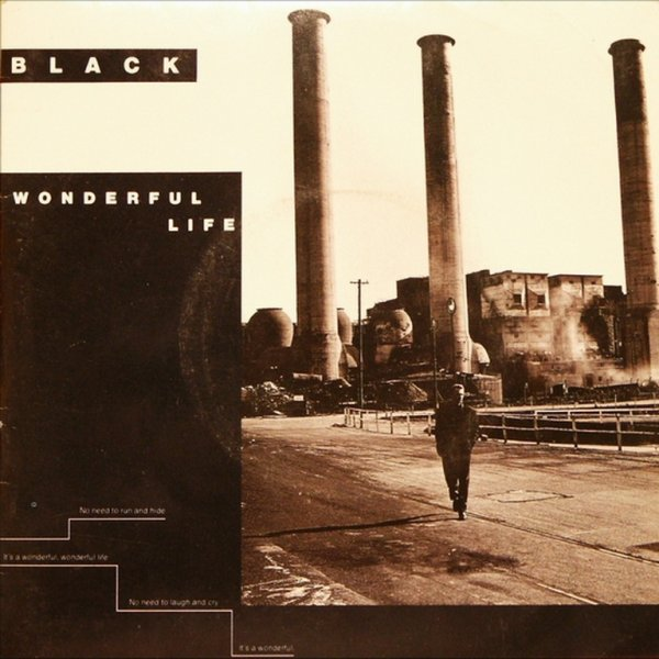 "1987 - BLACK - ""WONDERFUL LIFE"""