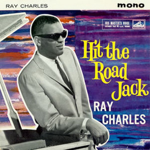 "1960 - RAY CHARLES - ""HIT THE ROAD JACK"""
