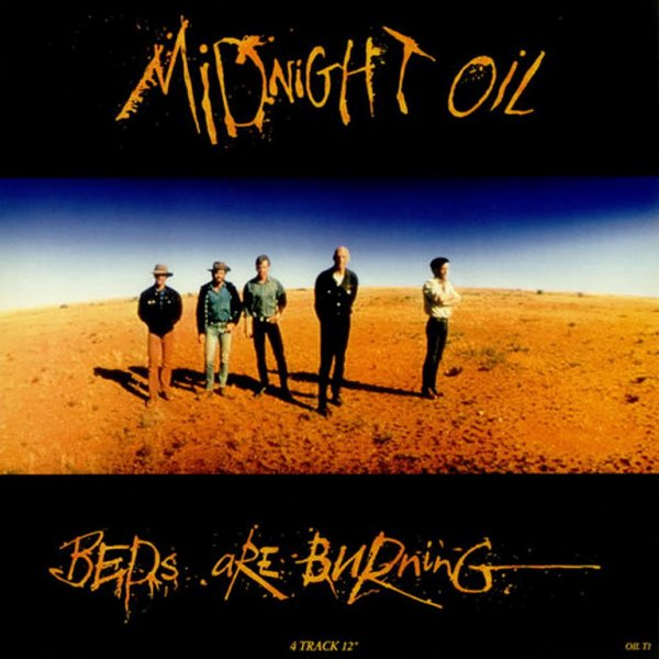 1987 - MIDNIGHT OIL - ''BEDS ARE BURNING''