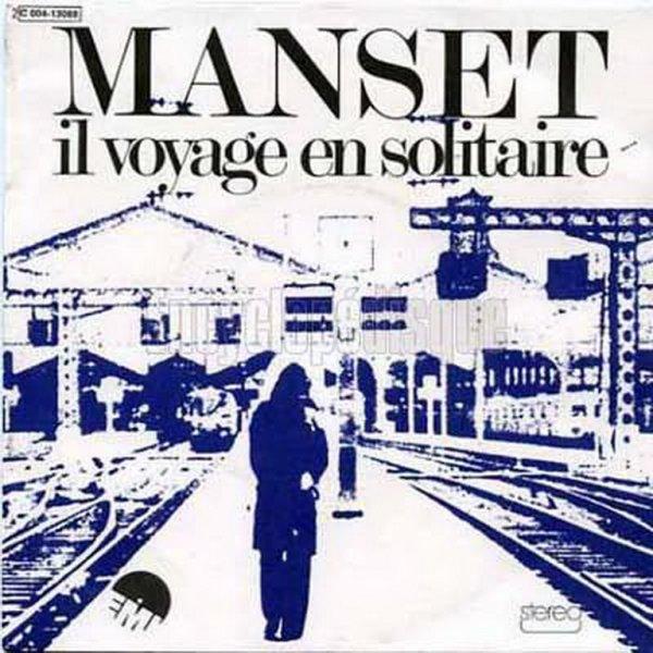 1975 - GÉRARD MANSET - ''IL VOYAGE EN SOLITAIRE''