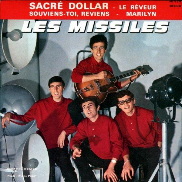 1963 - LES MISSILES - ''SACRÉ DOLLAR''