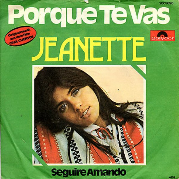 1976 - JEANETTE - ''PORQUE TE VAS''