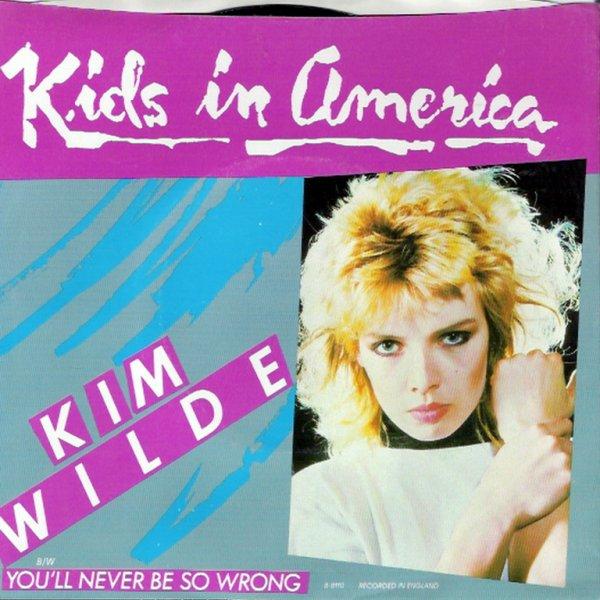 1981 - KIM WILDE - ''KIDS IN AMERICA''