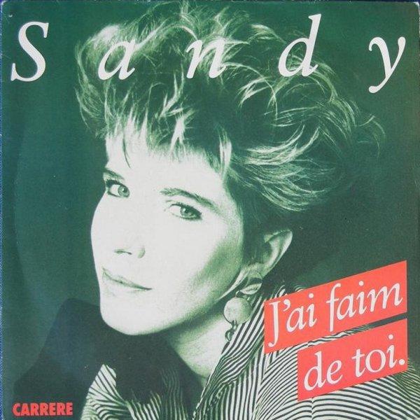 1988 - SANDY - ''J'AI FAIM DE TOI''
