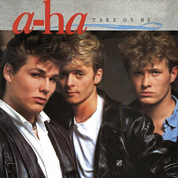 1984 - A-HA - ''TAKE ON ME''
