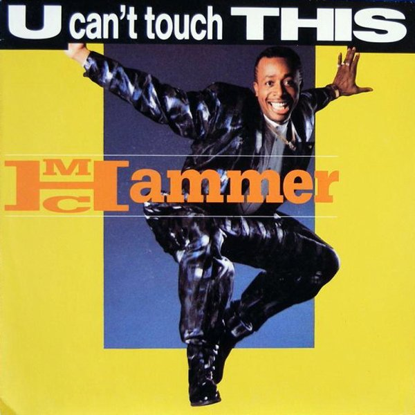 1988 - MC HAMMER - ''U CAN'T TOUCH THIS''