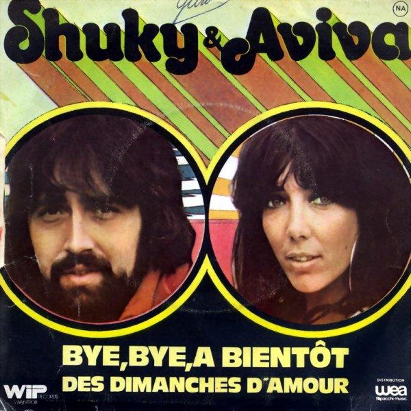 1975 - SHUKY & AVIVA - ''BYE BYE A BIENTÔT''