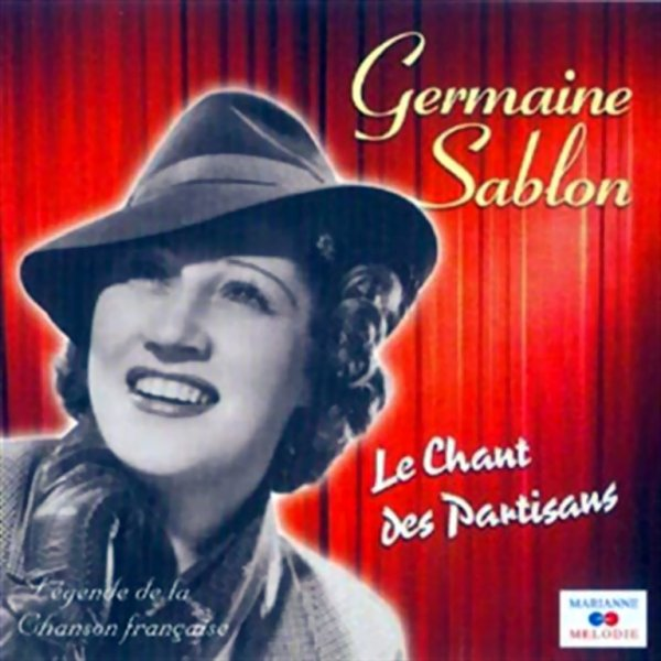 1943 - GERMAINE SABLON - ''LE CHANT DES PARTISANS''