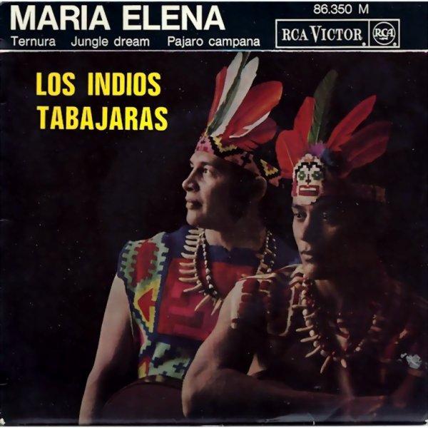 1963 - LOS INDIOS TABAJARAS - ''MARIA ELENA''