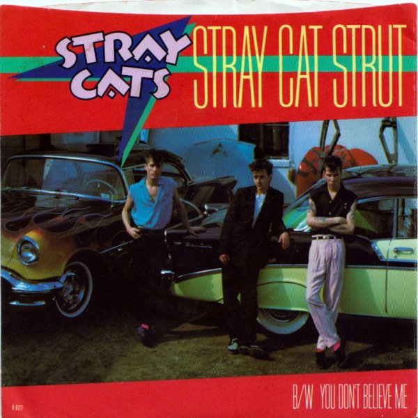 1981 - STRAY CATS - ''STRAY CAT STRUT''