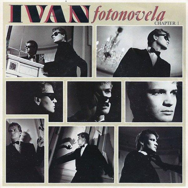 1984 - IVAN - ''FOTONOVELA''