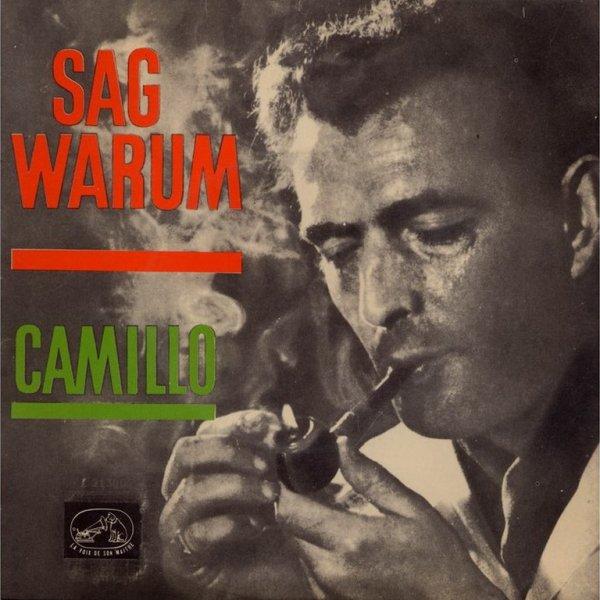 1959 - CAMILLO - ''SAG WARUM''