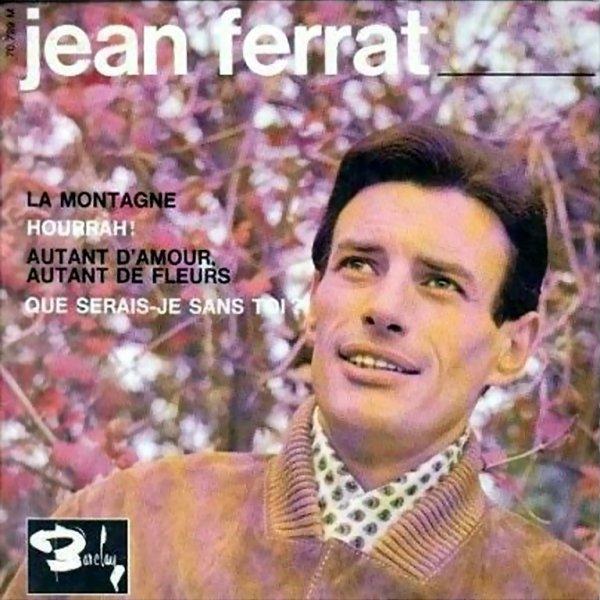 1964 - JEAN FERRAT - ''LA MONTAGNE''