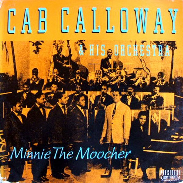 1931 - CAB CALLOWAY - ''MINNIE THE MOOCHER''