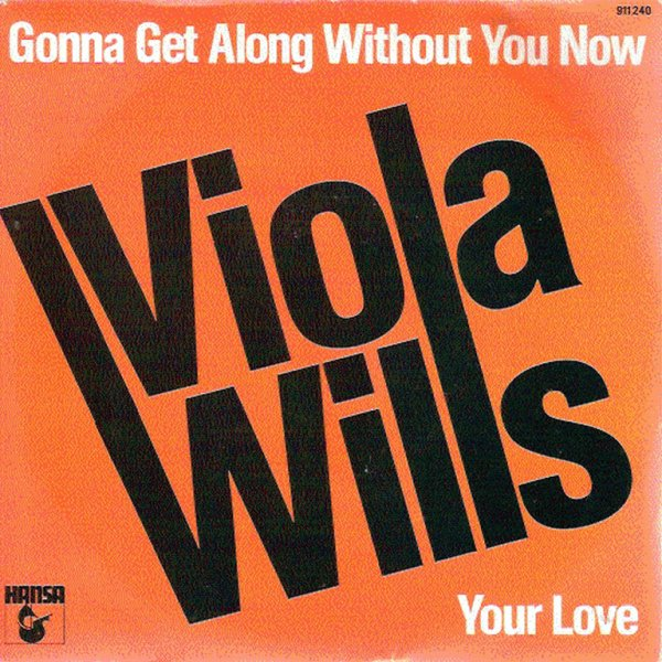 1979 - VIOLA WILLS - ''GONNA GET ALONG WITHOUT YOU NOW''