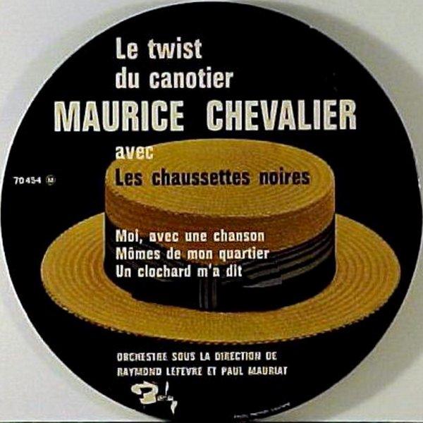 1960 - MAURICE CHEVALIER - ''LE TWIST DU CANOTIER''