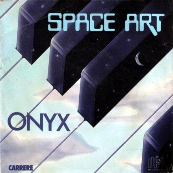 1977 - SPACE ART - ''ONYX''