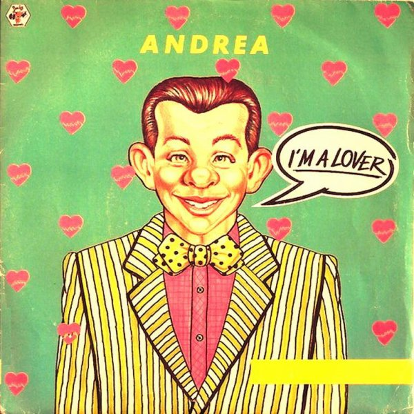 1985 - ANDREA - ''I'M A LOVER''