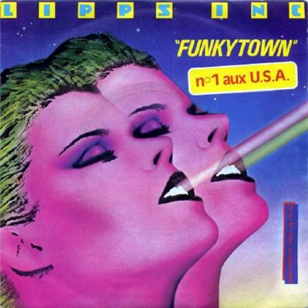 1980 - LIPPS INC - ''FUNKYTOWN''