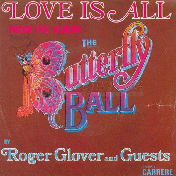 1974 - ROGER GLOVER AND GUESTS - ''LOVE IS ALL'' - (THE BUTTERFLY BALL AND THE GRASSHOPPER'S FEAST)
