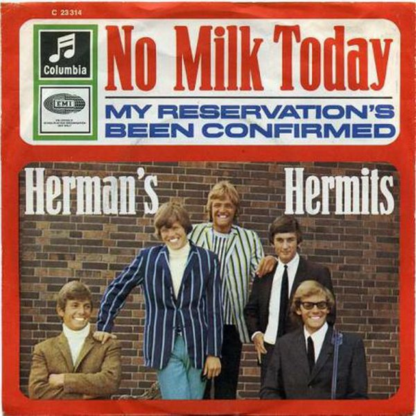 1967 - HERMAN'S HERMITS - ''NO MILK TODAY''