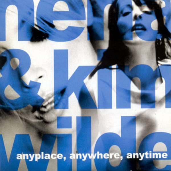2003 - NENA KERNER & KIM WILDE - ''ANYPLACE, ANYWHERE, ANYTIME''