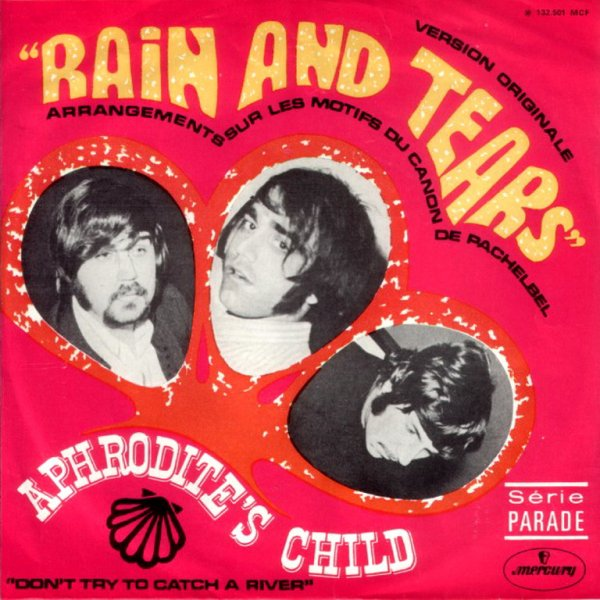 1968 - APHRODITE'S CHILD - ''RAIN AND TEARS''