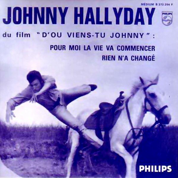 1963 - JOHNNY HALLYDAY - ''POUR MOI LA VIE VA COMMENCER''