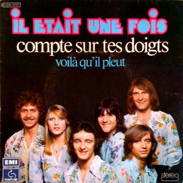 1974 - IL ÉTAIT UNE FOIS - ''COMPTE SUR TES DOIGTS''