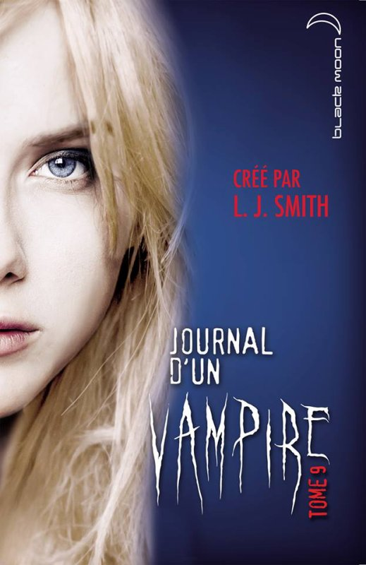 "Couverture du tome 9 de ""Journal d'un Vampire"" !"