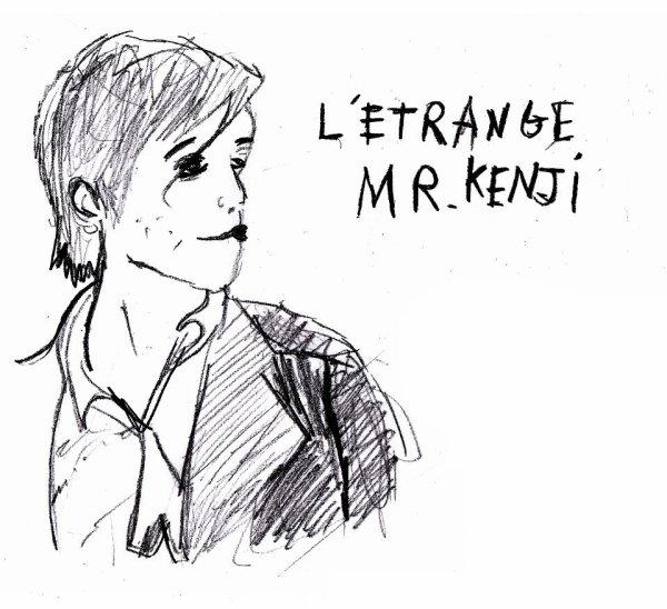 L'ETRANGE MR.KENJI