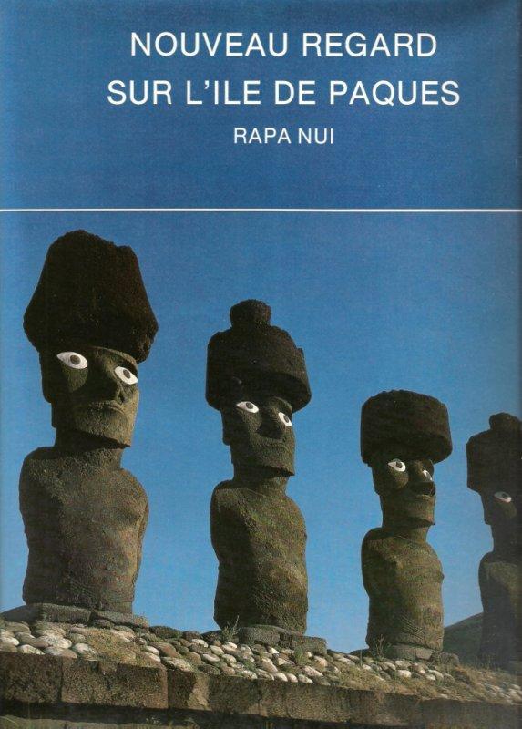"""""""Nouveau Regard sur l'Ile de Pâques"""" (1982) aux éditions Moana"""