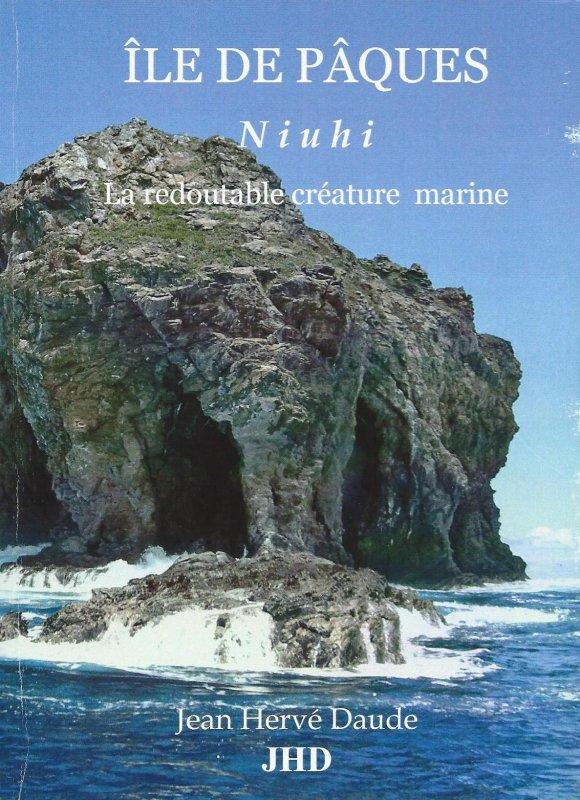 Ile de Pâques - Niuhi, la redoutable créature marine (04/2014) de Jean Hervé Daude