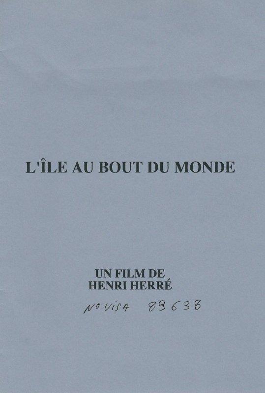 """Film """"L'île au bout du monde"""" (1999) de Henri Herré - 1"""