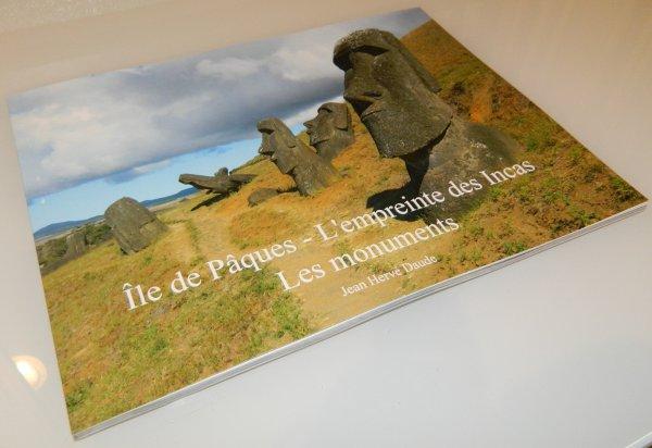 """Nouveau livre (04/2016) de JHD: """"Ile de Pâques - L'empreinte des Incas - Les monuments"""""""