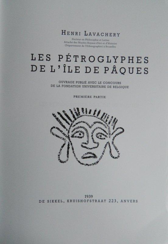 """""""Les pétroglyphes de l'île de Pâques"""" d'Henri Lavachery - réédité par Rapanui Press (2015) - 1"""