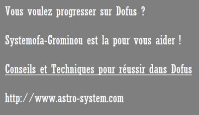 Astro System le Blog, Conseils et Techniques pour réussir dans Dofus