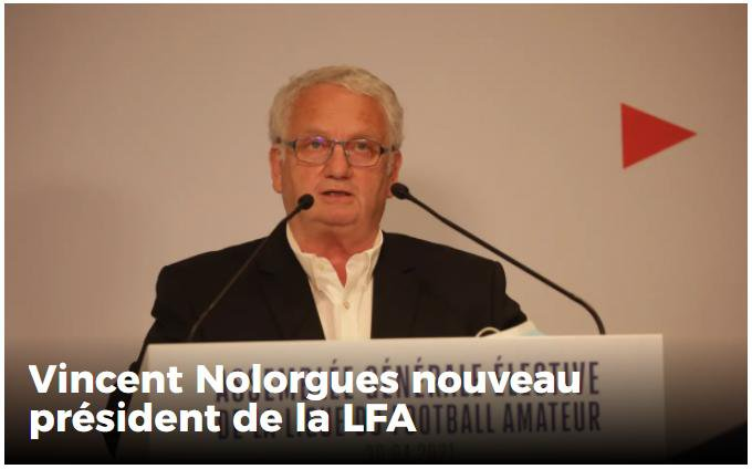 2021 - Vincent Nolorgues nouveau président de la LFA