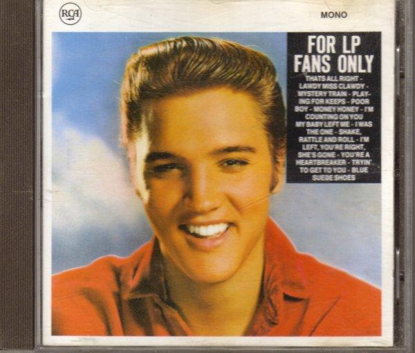 Elvis Presley : For LP fans only