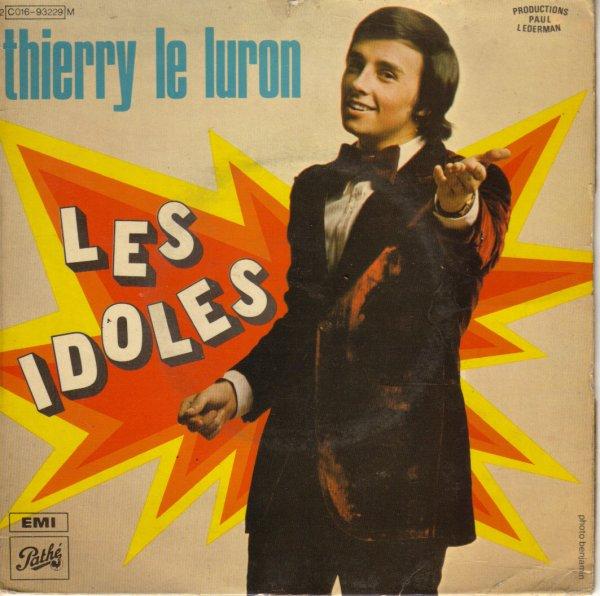 Thierry Le Luron : Super 45 tours