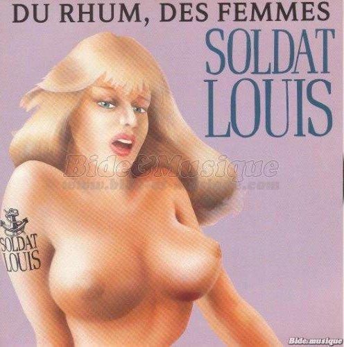 Soldat Louis : Du rhum des femmes
